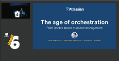 JavaZone 2015, The age of orchestration: from Docker basics to cluster management (Oslo, Norway)