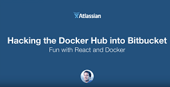 DockerCon EU 2014, Hacking the DockerHub into Bitbucket (Amsterdam, NL)